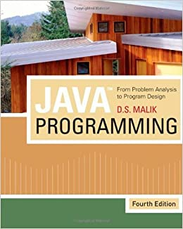 By D  S  Malik - Java Programming: From Problem Analysis to