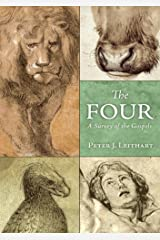 The Four: A Survey of the Gospels Kindle Edition