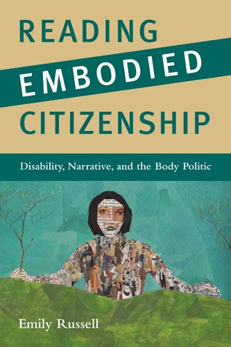 Reading Embodied Citizenship: Disability, Narrative, and the Body Politic (The American Literatures Initiative)