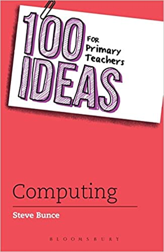Book 100 Ideas for Primary Teachers: Computing (100 Ideas for Teachers)