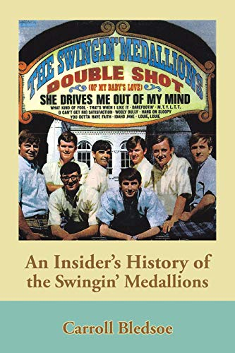 An Insiders History of the Swingin Medallions