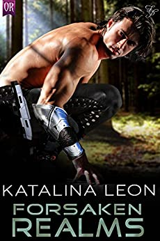 Forsaken Realms (Bounty Hunters United Book 1) by [Leon, Katalina]
