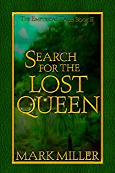 Search for the Lost Queen (The Empyrical Tales)