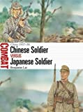 #6: Chinese Soldier vs Japanese Soldier: China 1937–38 (Combat)