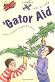'Gator Aid, Jane Cutler, 0374325022