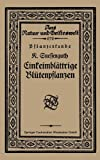 Pflanzenkunde Einkeimblättrige Blütenpflanzen, Suessenguth, Karl, 3663152820