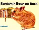 Benjamin Bounces Back, Alan Baker, 039731809X