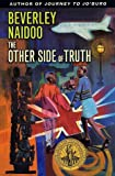 Other Side of Truth, Beverley Naidoo, 0064410021