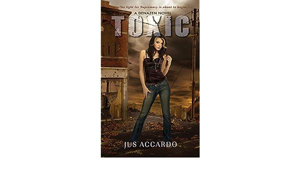 Toxic (A Denazen Novel Book 2) (English Edition) eBook: Jus ...