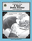 A Guide for Using a Year down Yonder in the Classroom, Sarah Kartchner Clark, 0743931564