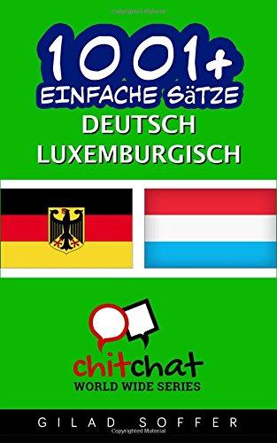 1001+ Einfache Sätze Deutsch - Luxemburgisch