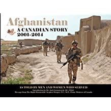 Afghanistan: A Canadian Story