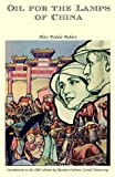 Oil for the Lamps of China, Alice Tisdale Hobart, 1891936085
