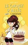 vignette de 'Le carnet d'Allie n° 5<br /> L'anniversaire (Meg Cabot)'