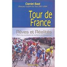 TOUR DE FRANCE : RÊVES ET RÉALITÉS
