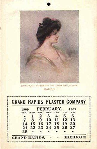 Marion, Grand Rapids Plaster Company February 1909 Calendar, Grand Rapids, Michigan Original Vintage Postcard