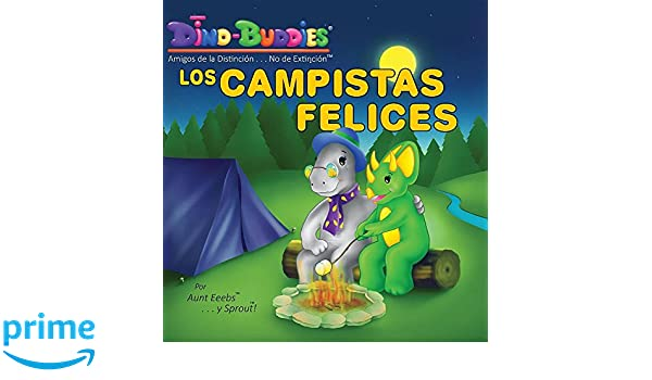 Los Campistas Felices (Spanish Edition): Aunt Eeebs, Sprout: 9781943836949: Amazon.com: Books