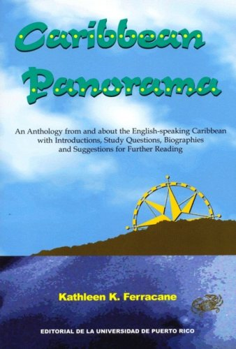 (Caribbean Panorama: An Anthology from and About the English-Speaking Caribbean With Introduction, Study Questions, Biographies, and Suggestions for Further Reading)