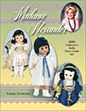 Madame Alexander Collector's Dolls Price Guide