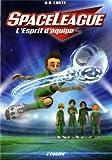 """Afficher """"space league n° 2 L'esprit d'équipe"""""""