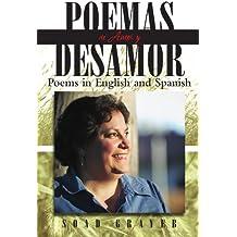 Poemas de Amor y Desamor: Poems in English and Spanish (Spanish Edition)