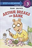 Arthur Breaks the Bank, Marc Brown and Lester Schulman, 0375910026