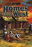 Homes of the West, Bobbie Kalman, 0778701069
