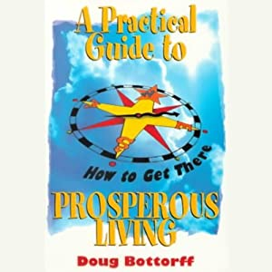 A Practical Guide to Prosperous Living Audiobook