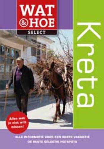 Kreta (Wat & hoe select) (Dutch Edition)