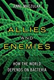 Allies and Enemies, Anne Maczulak, 0137015461