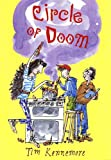 Circle of Doom, Tim Kennemore, 0374411980