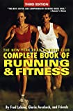 The New York Road Runners Club Complete Book of Running and Fitness: Third Edition