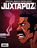 img - for Juxtapoz Magazine #138 - July 2012 - Special Adult Swim Issue book / textbook / text book