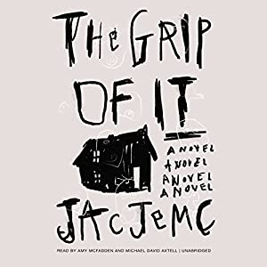 The Grip of It Audiobook