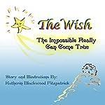 The Wish | Katherin Blackwood FitzPatrick
