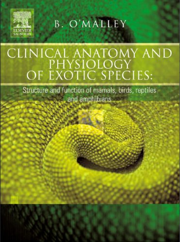Clinical Anatomy and Physiology of Exotic Species: Structure and function of mammals, birds, reptiles and amphibians