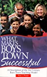 What Makes Boys Town Successful: A Description of the 21st Century Boys Town Teaching Model