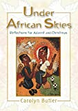 Under African Skies, Carolyn Butler, 0796308500