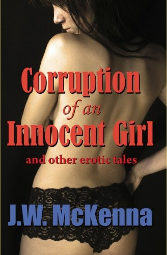 Corruption of an Innocent Girl