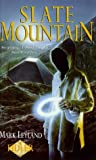 Slate Mountain, Mark Leyland, 034071607X