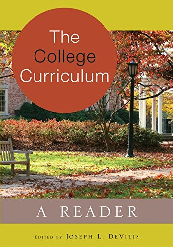 The College Curriculum: A Reader (Adolescent Cultures, School, and Society)