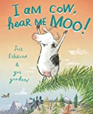 img - for I Am Cow, Hear Me Moo! book / textbook / text book