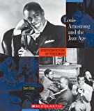 img - for Louis Armstrong and the Jazz Age (Cornerstones of Freedom Second Series) book / textbook / text book