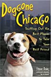 Doggone Chicago, Steve Dale, 0809229447
