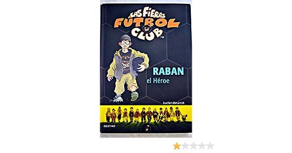 Raban el héroe: Amazon.es: Masannek, Joachim: Libros