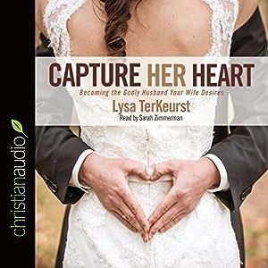 Capture Her Heart Audiobook