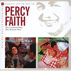 Percy Faith Plays Continental Music / Percy Faith Plays Romantic Music