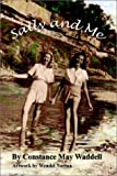 Sally and Me, Constance M. Waddell, 0759679959