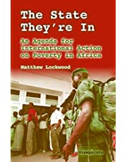 The State They're in: An Agenda for International Action on Poverty in Africa