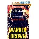 STORYTELLER- FIERY EYES: CRIME FIGHTER CHRONICLES A NOVELLA- BOOK 1 (STORYTELLER- CRIME FIGHTER CHRONICLES)